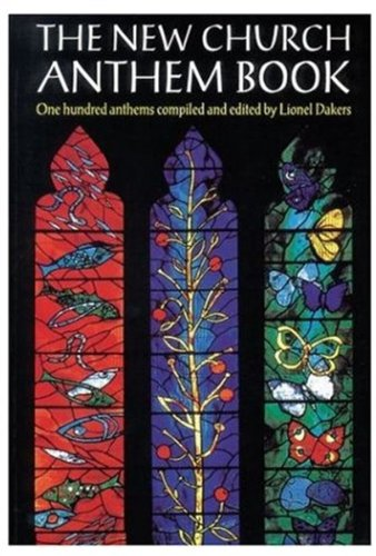 The New Church Anthem Book By Lionel Dakers