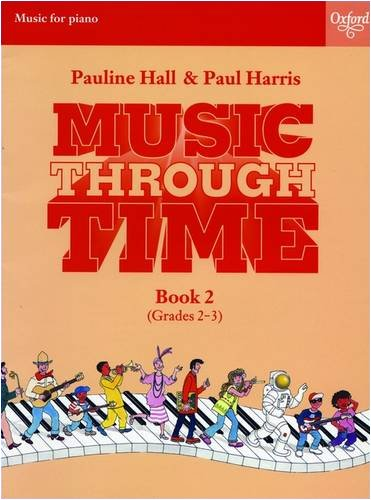 Music Through Time Piano Book 2 by Pauline Hall