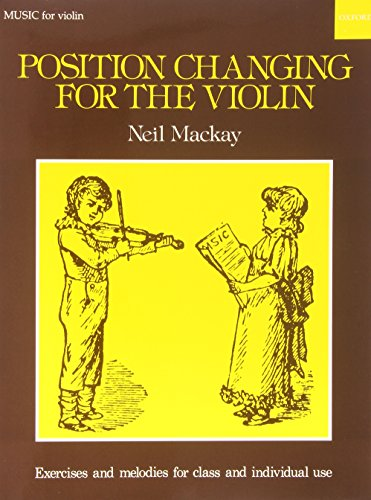 Position Changing for Violin By By (composer) Neil Mackay