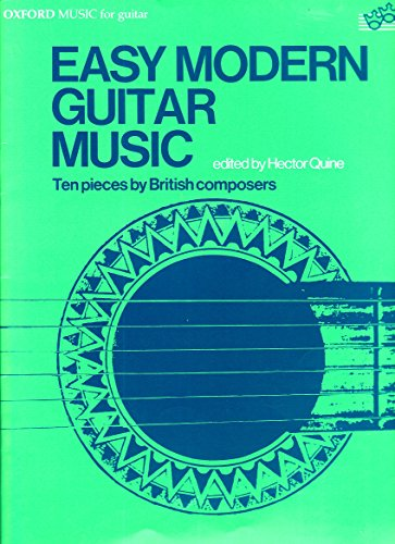 Easy modern guitar music: Ten pieces by British composers