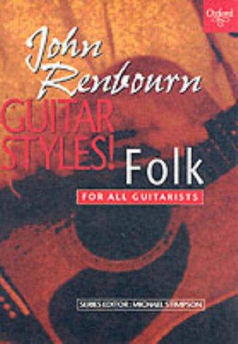 Guitar Styles! By John Renbourn