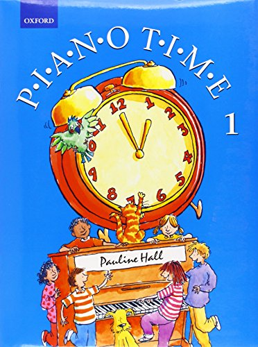 Piano Time 1: Bk. 1 By By (composer) Pauline Hall