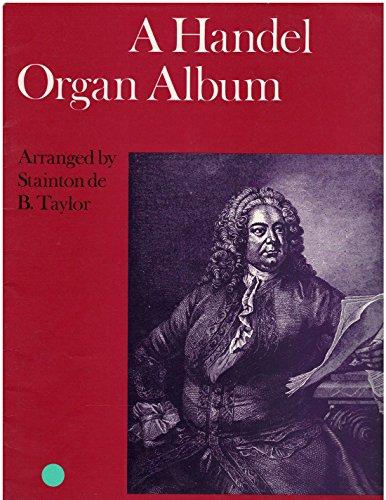 A Handel Organ Album By G.F. HANDEL