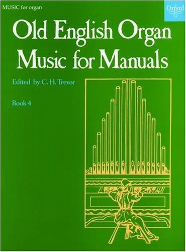 Old English Organ Music for Manuals Book 4 By C. H. Trevor