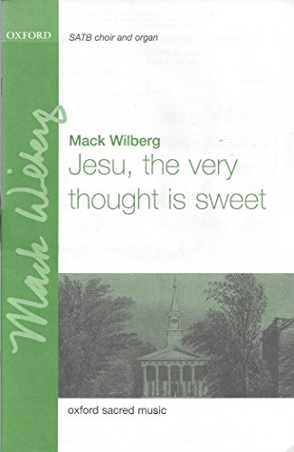 Jesu, the very thought is sweet By Arranged by (music) Mack Wilberg