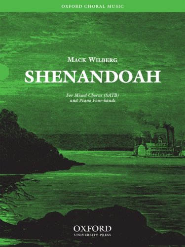 Shenandoah By By (composer) Mack Wilberg
