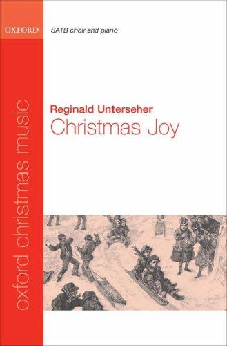Christmas Joy! By By (composer) Reginald Unterseher