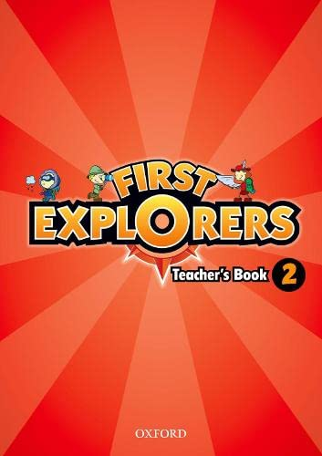 First Explorers: Level 2: Teacher's Book By Covill/Charrington/S