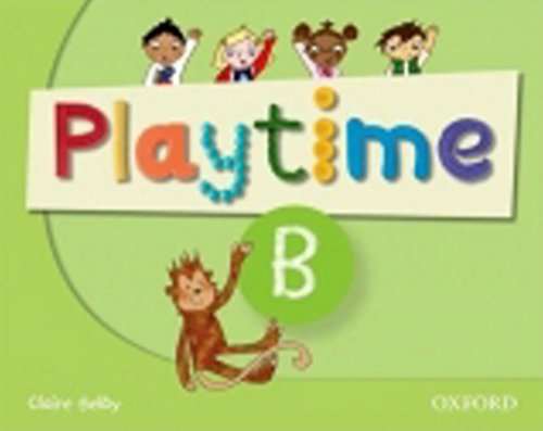 Playtime: B: Class Book By Selby