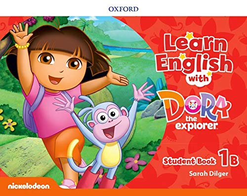 Learn English with Dora the Explorer: Level 1: Student Book B
