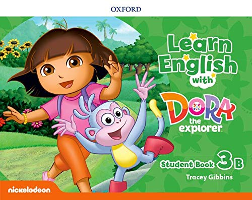 Learn English with Dora the Explorer: Level 3: Student Book B