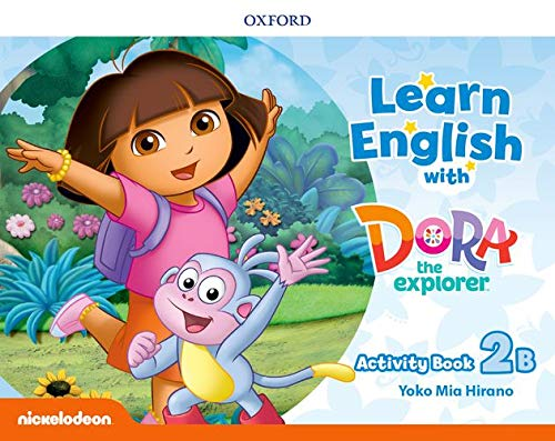 Learn English with Dora the Explorer: Level 2: Activity Book B