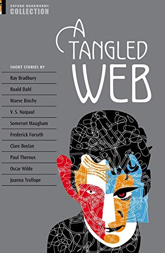 Oxford Bookworms Collection: A Tangled Web By Christine Lindop