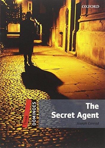 Dominoes: Three: The Secret Agent By Joseph Conrad