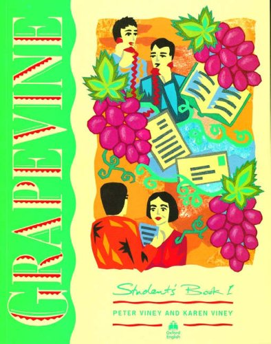 Grapevine 1: 1: Student's Book: Student's Book Level 1 By Peter Viney