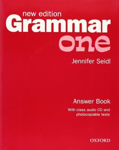 Grammar: One: Answer Book and Audio CD Pack: Answer Book and Audio CD Pack Level 1 by Jennifer Seidl