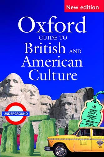 Oxford Guide to British and American Culture By Jonathan Crowther