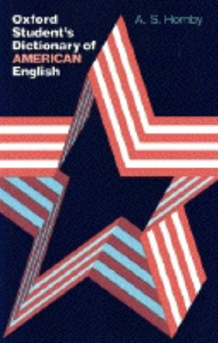 Oxford Student's Dictionary of American English By A. S. Hornby