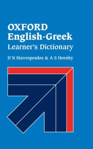 Oxford English-Greek Learner's Dictionary, Second Edition By D. N. Stavropoulos