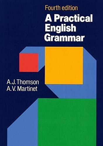 Practical English Grammar By A. J. Thomson