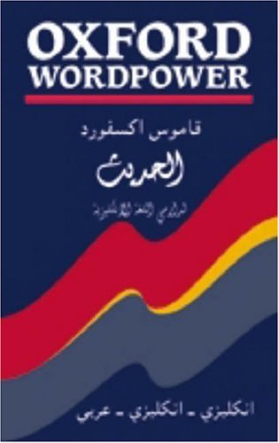 Oxford Wordpower Dictionary for Arabic-speaking Learners of English By Oxford University Press