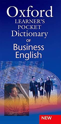 Oxford Learner's Pocket Dictionary of Business English By Edited by Dilys Parkinson