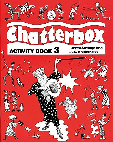 Chatterbox: Level 3: Activity Book by Jackie Holderness