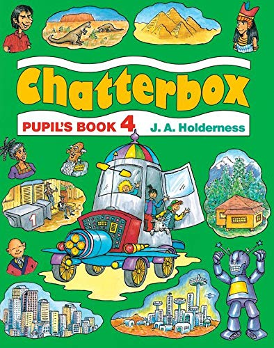 Chatterbox: Level 4: Pupil's Book By Jackie Holderness