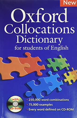 Oxford Collocations Dictionary for students of English: A corpus-based dictionary with CD-ROM which shows the most frequently used word combinations in British and American English by