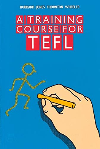A Training Course for TEFL By Peter Hubbard