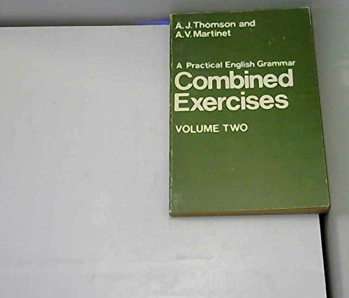 Practical English Grammar for Foreign Students By A. J. Thomson