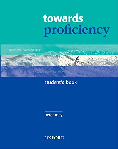Towards Proficiency: Student's Book by Peter May