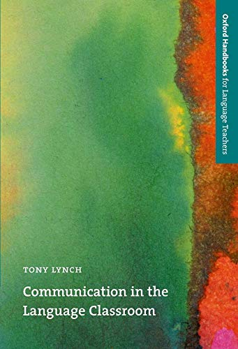 Communication in the Language Classroom By Tony Lynch