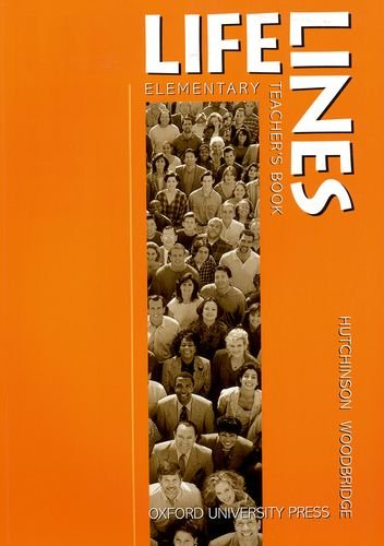 Lifelines Elementary Teacher's Book By Tom Hutchinson