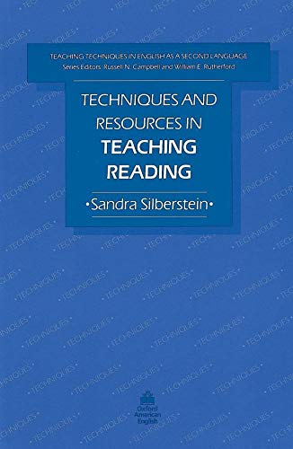Techniques and Resources in Teaching Reading By Sandra Silberstein