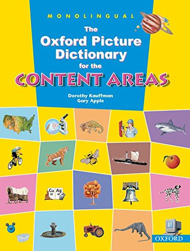 The Oxford Picture Dictionary for the Content Areas: Monolingual English Dictionary By Dorothy Kauffman