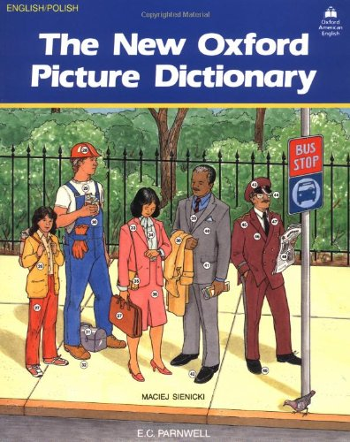 The New Oxford Picture Dictionary By Maciej Sienicki