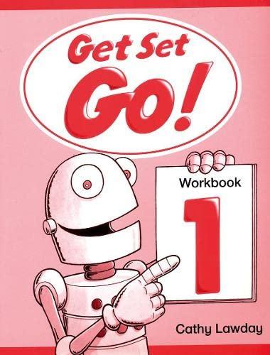 Get Set - Go!: 1: Workbook By Cathy Lawday