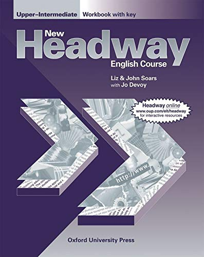 New Headway: Upper-Intermediate: Workbook (with Key) By Jo Devoy