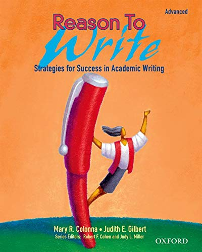 Reason To Write Advanced Student's Book By Mary R. Colonna