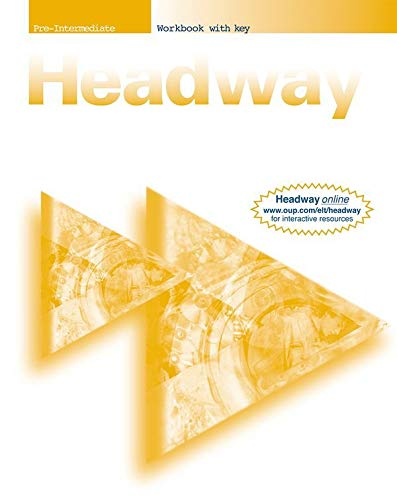 New Headway: Pre-Intermediate: Workbook (with Key): Workbook (With Key) Pre-intermediate lev By John Soars
