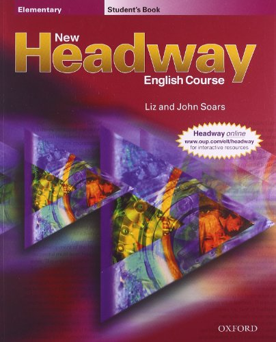New Headway: Elementary: Student's Book By John Soars