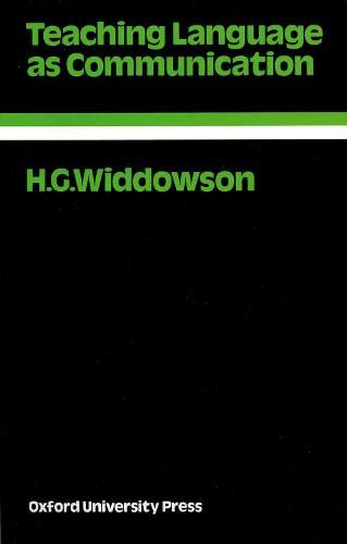 Teaching Language as Communication By H. G. Widdowson