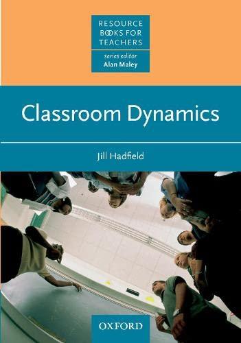 Classroom Dynamics By Jill Hadfield
