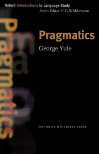 Pragmatics (Oxford Introduction to Language Study Series) By George Yule