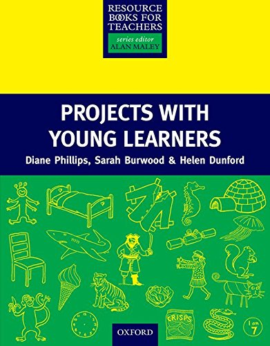 Projects with Young Learners By Diane Phillips