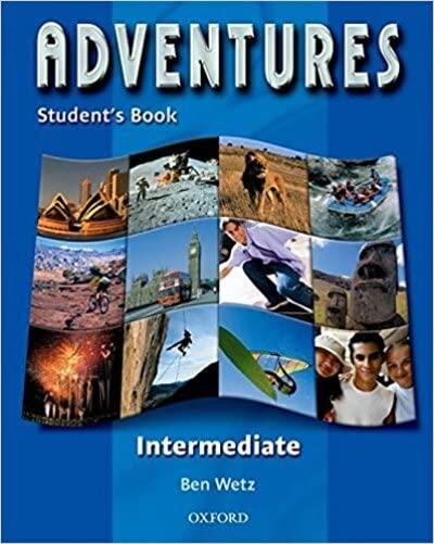 Adventures Intermediate: Student's Book By Ben Wetz