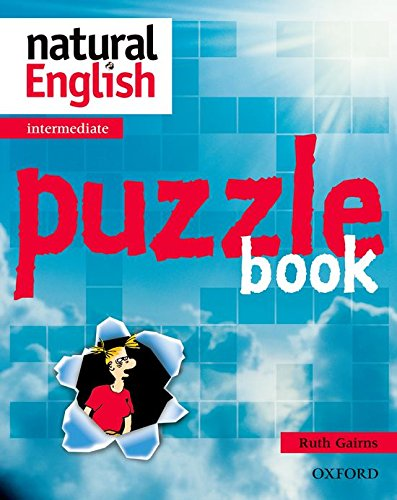 Natural English: Intermediate: Puzzle Book By Ruth Gairns