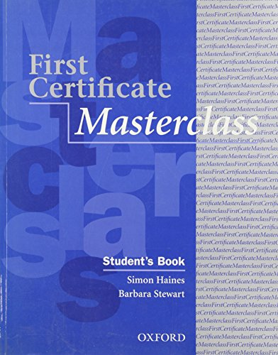 First Certificate Masterclass: Student's Book By Simon Haines