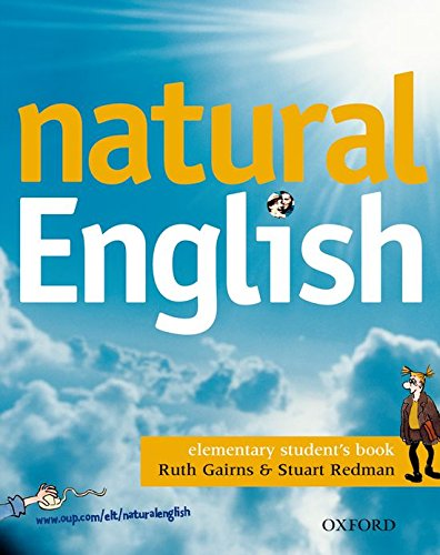 Natural English Elementary Student's Book By Ruth Gairns